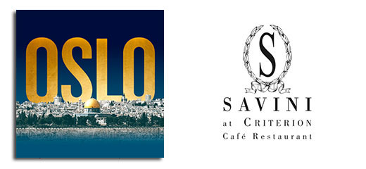 Oslo + 2 Course Meal & Glass of Prosecco at Savini at Criterion