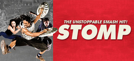Stomp + FREE 2 Course Dinner