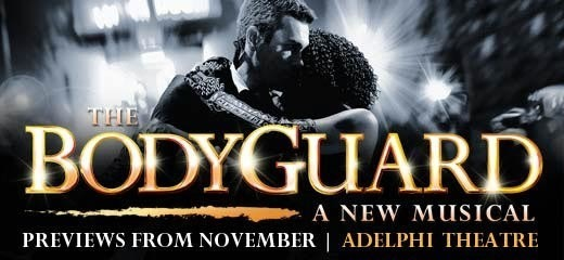 BREAKING NEWS: The Bodyguard will bow at Adelphi Theatre in Nov 2012; Tickets on sale now!