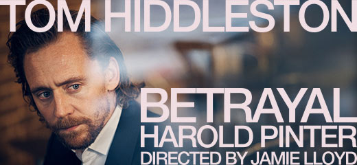 The Jamie Lloyd Company announces Tom Hiddleston in Betrayal by Harold Pinter