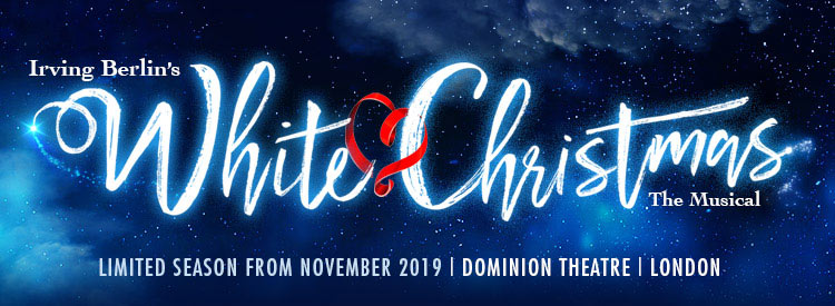 White Christmas Musical 2019 White Christmas will play at the Dominion Theatre this Christmas