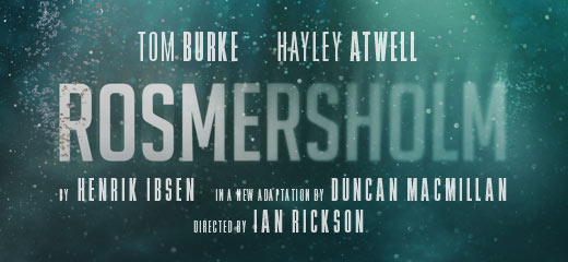 Rosmersholm + 2 Course Post-Theatre Dinner at J Sheekey