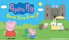 The Peppa Pig's Best Day Ever Tickets