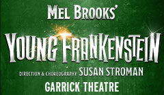 Book Mel Brooks' Young Frankenstein The Musical Tickets from LOVEtheatre for the Garrick Theatre London