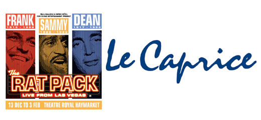 Christmas With The Rat Pack + 2 Course Pre-Theatre Dinner at Le Caprice