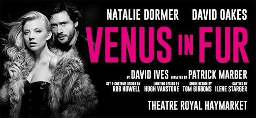 Venus In Fur + 2 Course Post Show Meal & Prosecco at the Haymarket Hotel