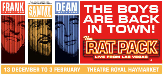 The Rat Pack - Live From Las Vegas + 3 Course Pre-Theatre Meal, Cocktail & Glass of Wine at The Haymarket Hotel