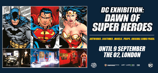 DC Exhibition - Dawn of Super Heroes