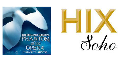 The Phantom Of The Opera + 2 Course Meal & a Hix Fix Cocktail at Hix Soho