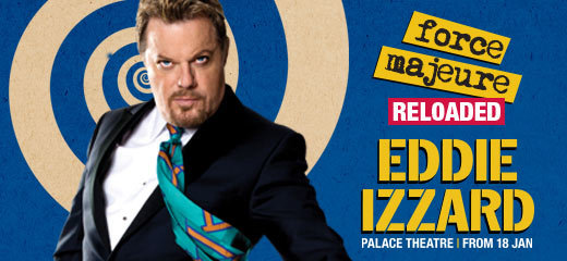 Eddie Izzard Force Majeure Reloaded Tickets London