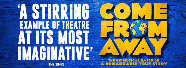 Come From Away Tickets | London Theatre Tickets | Phoenix