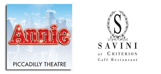 Annie + FREE 2 Course Meal & Glass of Prosecco at Savini at Criterion