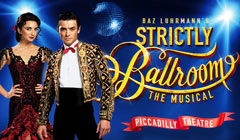 Book Strictly Ballroom The Musical Tickets from LOVEtheatre for the Piccadilly Theatre London