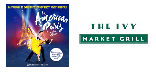 An American In Paris + FREE 2 Course Pre-Theatre Dinner at The Ivy Market Grill