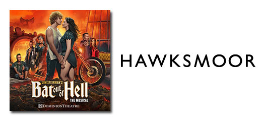 Bat Out Of Hell - The Musical + 2 Course Pre-Theatre Meal at Hawksmoor Seven Dials