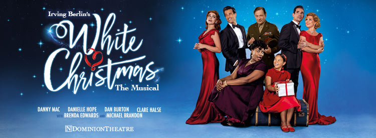Chances For A White Christmas 2019 White Christmas London Tickets: Dominion Theatre | LOVEtheatre