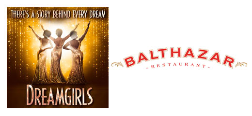 Dreamgirls + 2 Course Pre-Theatre Dinner at Balthazar