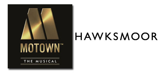 Motown The Musical + 2 Course Pre-Theatre Dinner at Hawksmoor Seven Dials