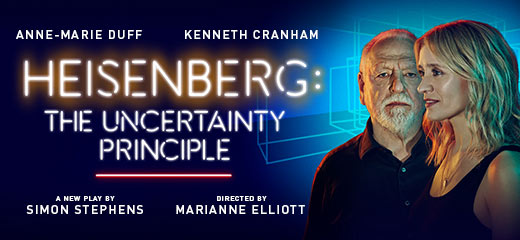Heisenberg: The Uncertainty Principle + FREE 2 Course Dinner