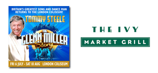 The Glenn Miller Story + 3 Course Pre Theatre meal at The Ivy Market Grill