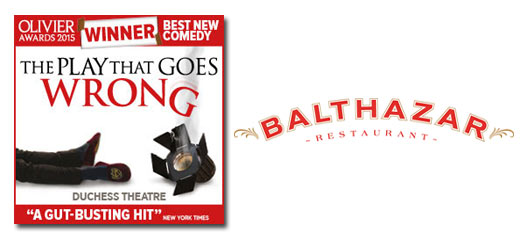 The Play That Goes Wrong + 2 Course Meal at Balthazar