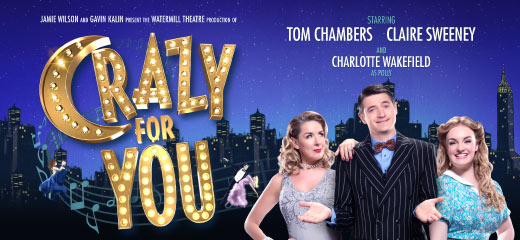 Crazy For You tickets - New Wimbledon Theatre
