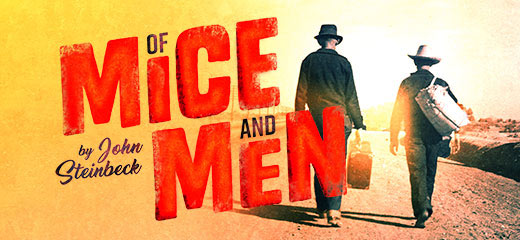 Of Mice and Men tickets at the New Wimbledon Theatre