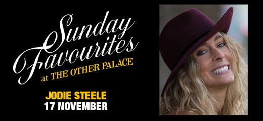 Sunday Favourites at The Other Palace - Jodie Steele