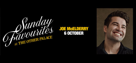 Sunday Favourites at The Other Palace - Joe McElderry