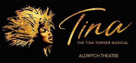 Tina - The Tina Turner Musical + 2 Course Pre-Theatre Meal at Balthazar