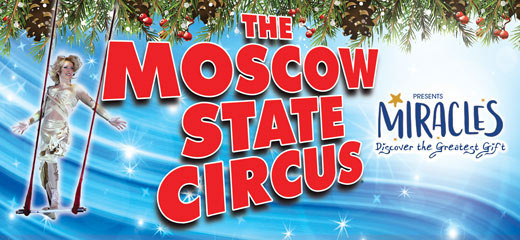 Moscow State Circus presents Miracles - Ealing Common