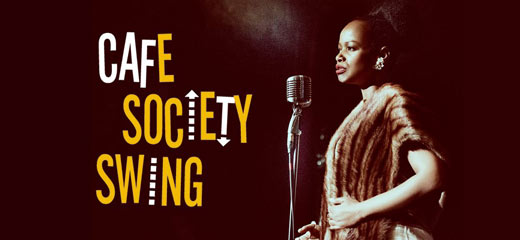 Cafe Society Swing tickets - Theatre Royal Stratford East